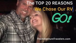 The TOP 20 Reasons We Chose Our RV